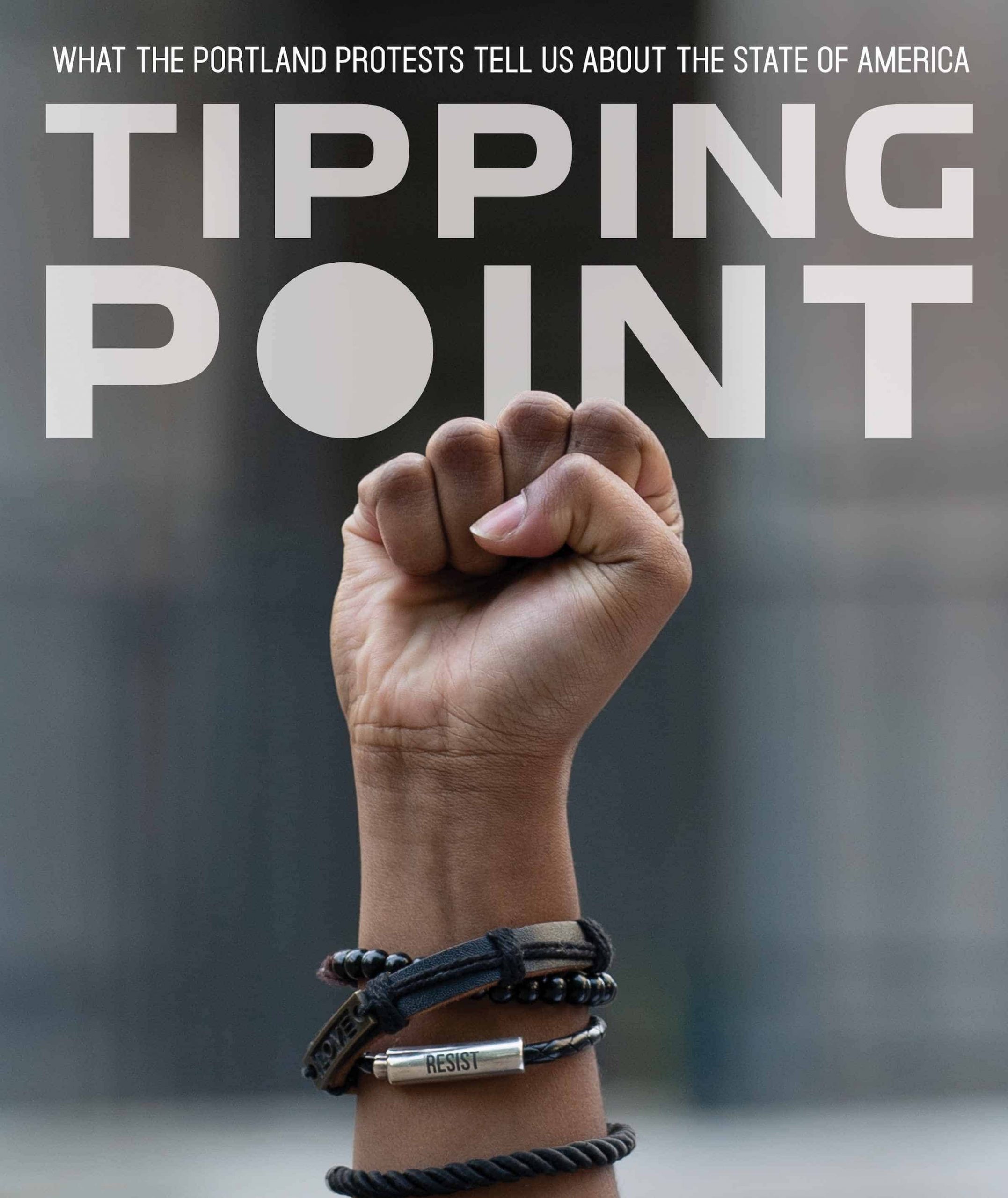 Tipping Point: What the Portland Protests Tell Us About America